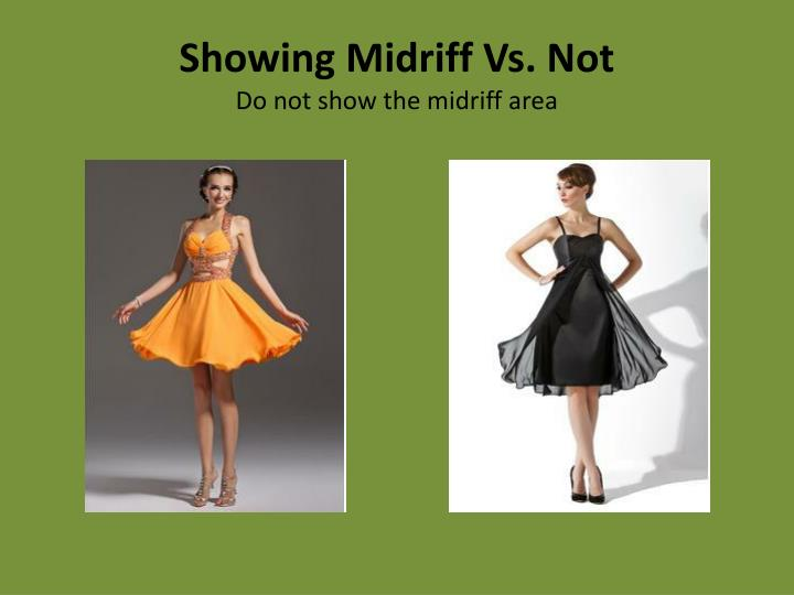 Showing Midriff Vs. Not