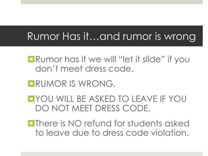Rumor Has it…and rumor is wrong