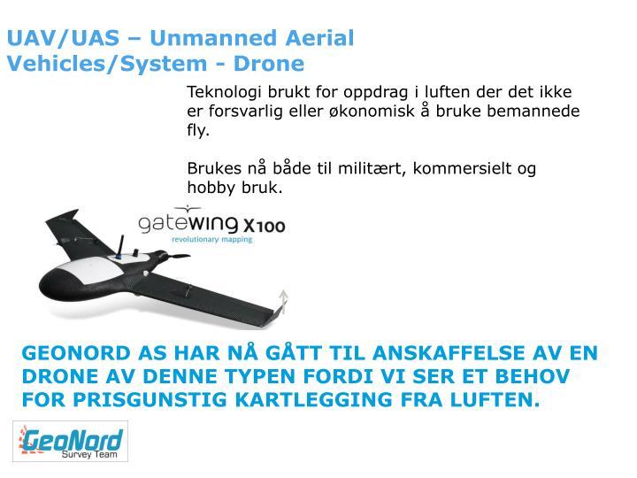 UAV/UAS – Unmanned