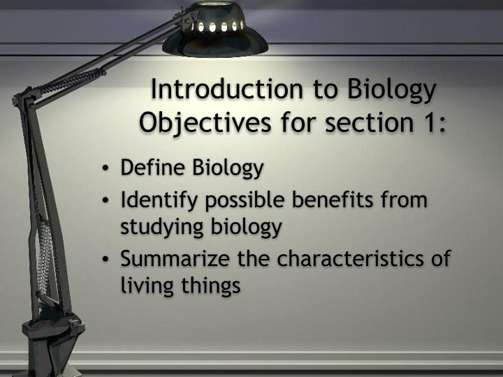 Introduction to biology objectives for section 1