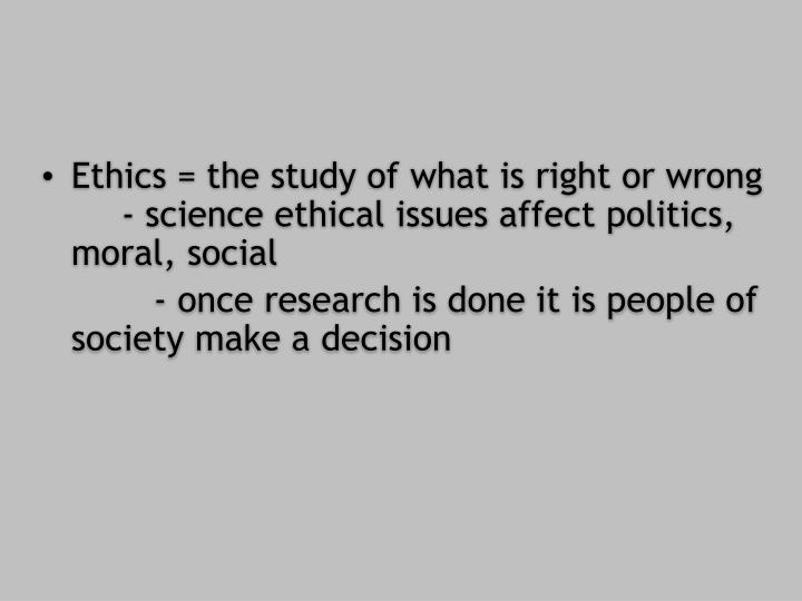 Ethics =