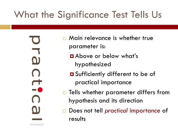 What the Significance Test Tells Us