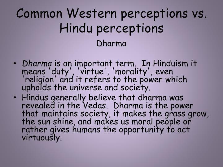 Common Western perceptions vs. Hindu perceptions