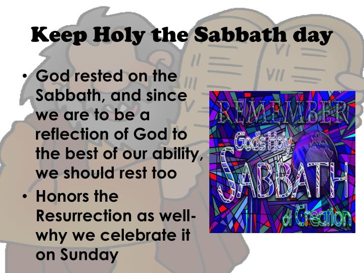 Keep Holy the Sabbath day