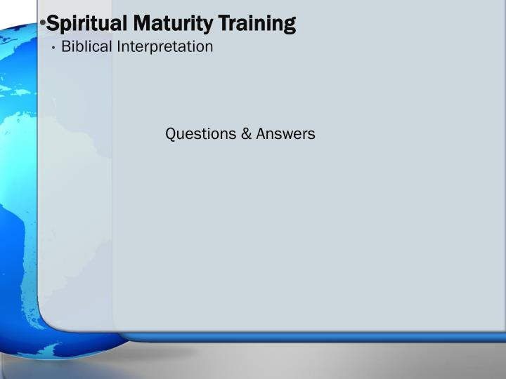 Spiritual Maturity Training