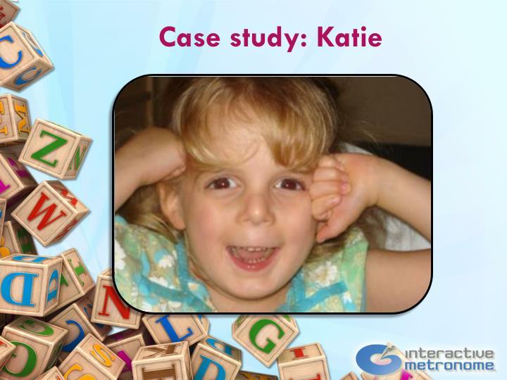Case study: Katie