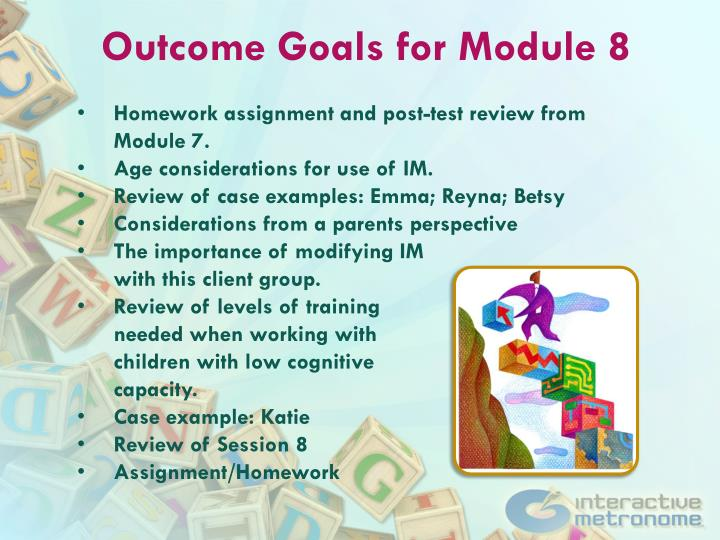 Outcome Goals for Module 8