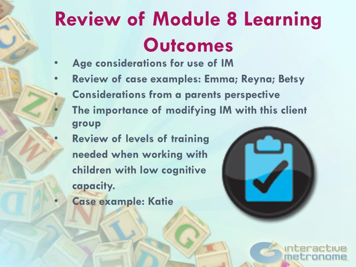 Review of Module 8 Learning Outcomes