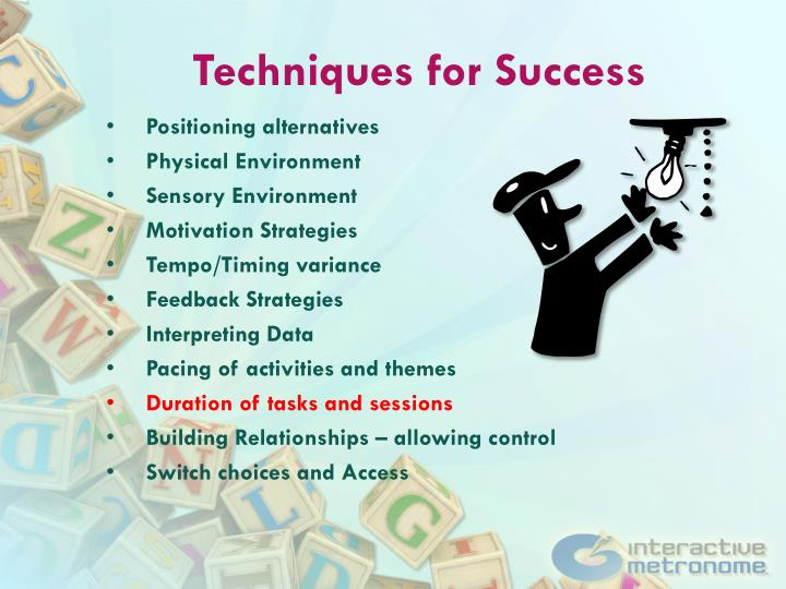 Techniques for Success