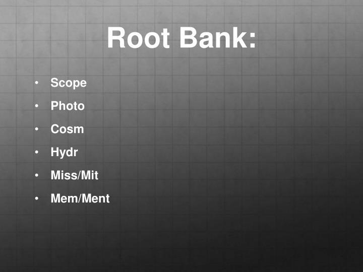 Root Bank: