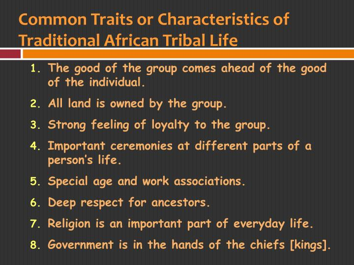 Common Traits or Characteristics of Traditional African Tribal Life