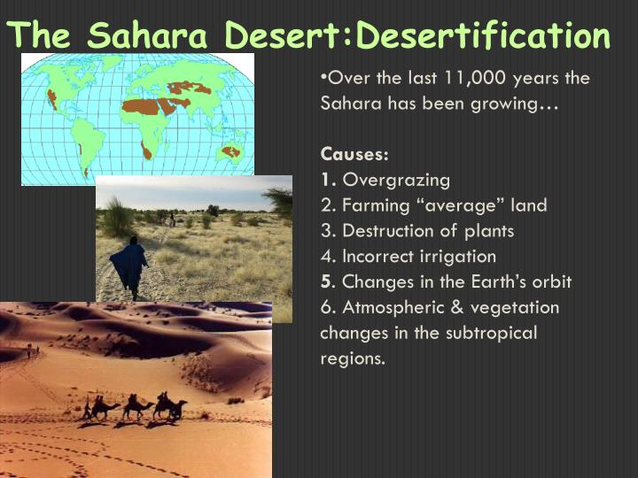Over the last 11,000 years the Sahara has been growing…