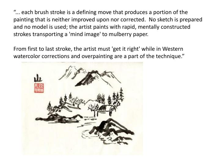 """... each brush stroke is a defining move that produces a portion of the painting that is neither ..."