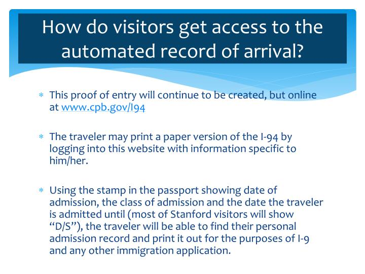 How do visitors get access to the automated record of arrival?