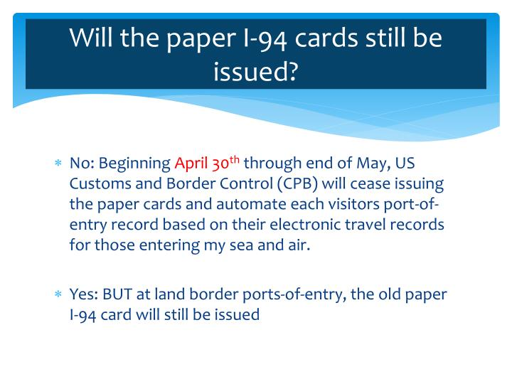 Will the paper I-94 cards still be issued?