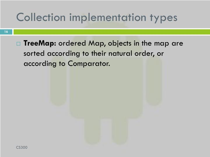 Collection implementation types
