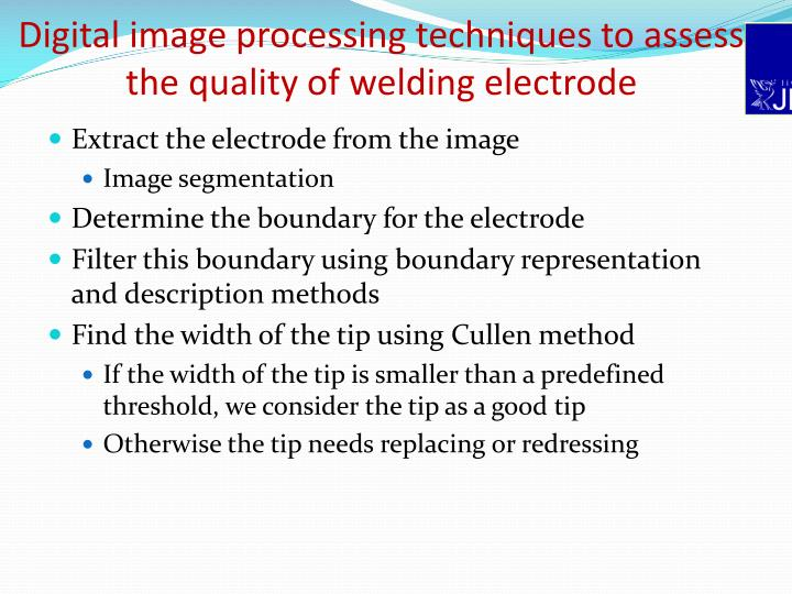 Digital image processing techniques to assess the quality of welding electrode
