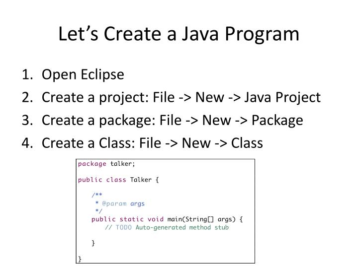Let's Create a Java Program