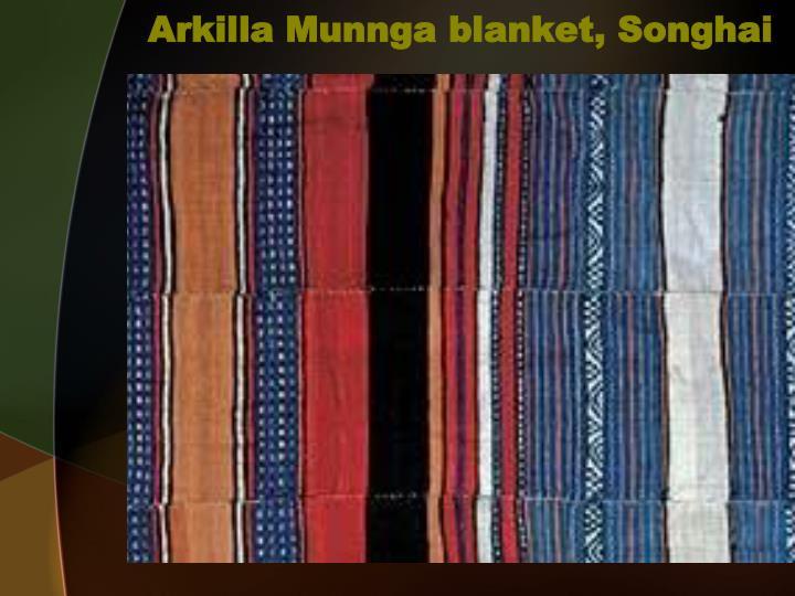 Arkilla Munnga blanket, Songhai