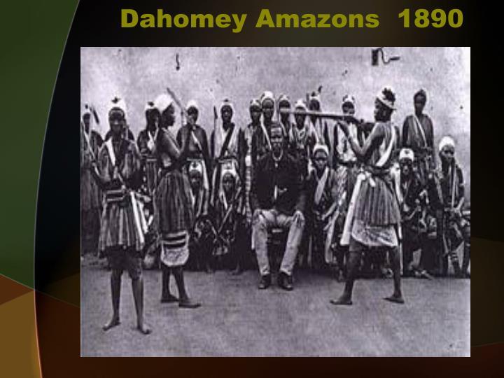 Dahomey Amazons  1890