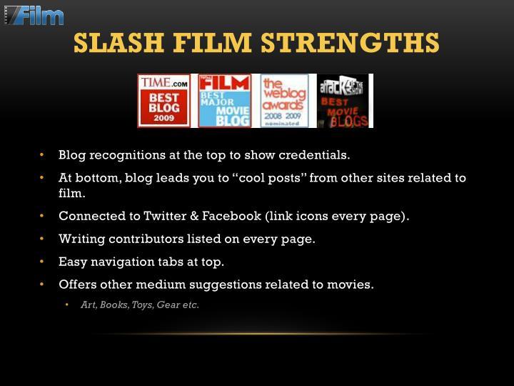 SLASH FILM STRENGTHS