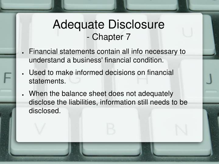 Adequate disclosure chapter 7