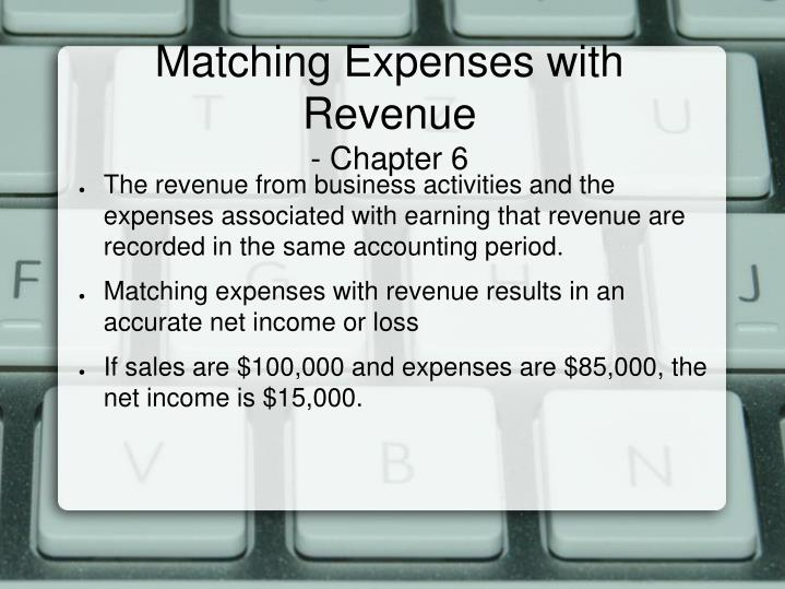 Matching Expenses with Revenue