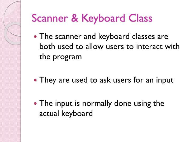 Scanner & Keyboard Class