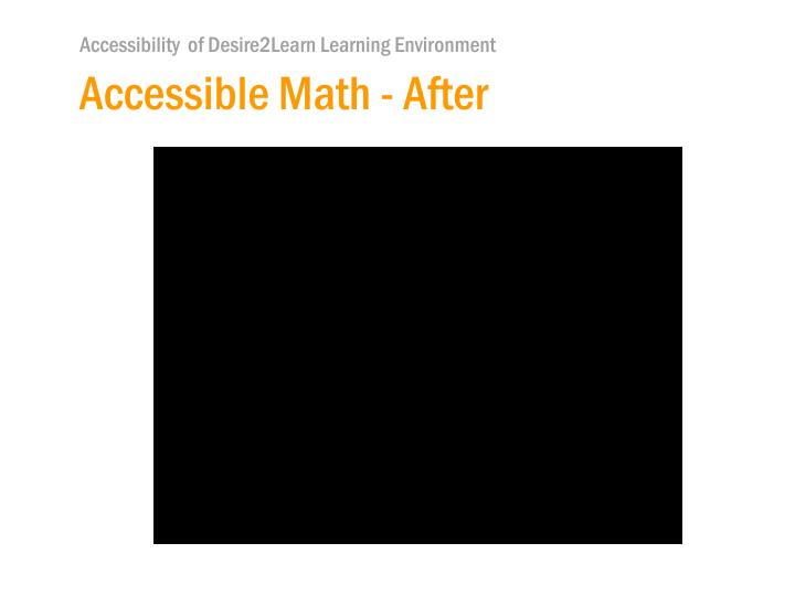 Accessible Math - After