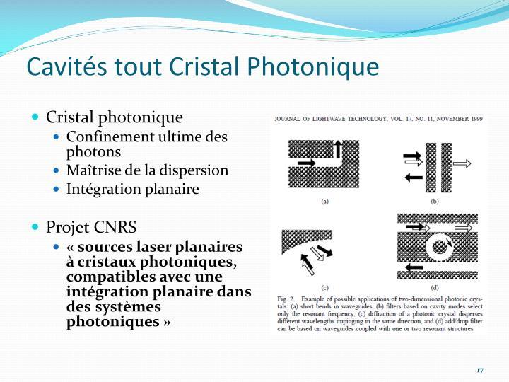 Cavités tout Cristal Photonique