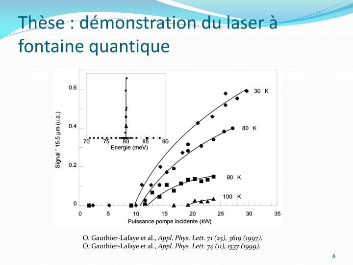 Thèse : démonstration du laser à fontaine quantique