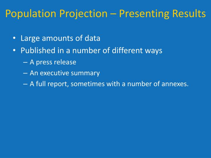 Population Projection – Presenting Results