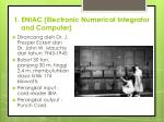 1 eniac electronic numerical integrator and computer