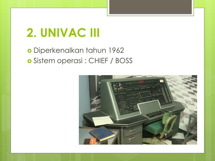 2. UNIVAC III