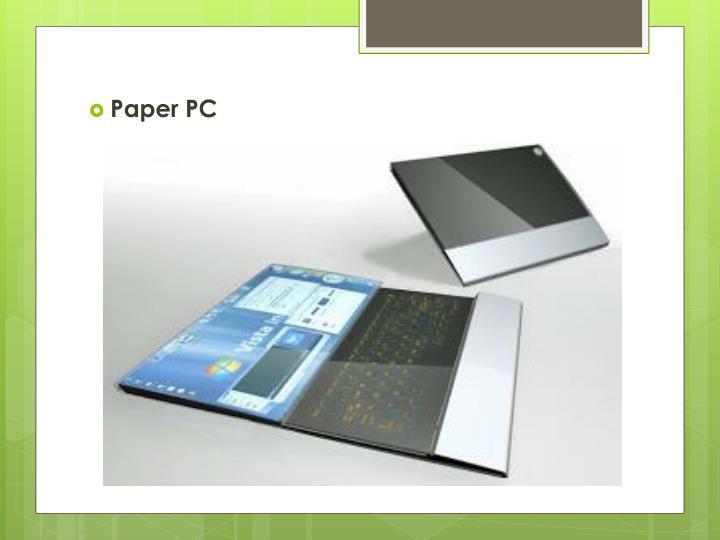 Paper PC