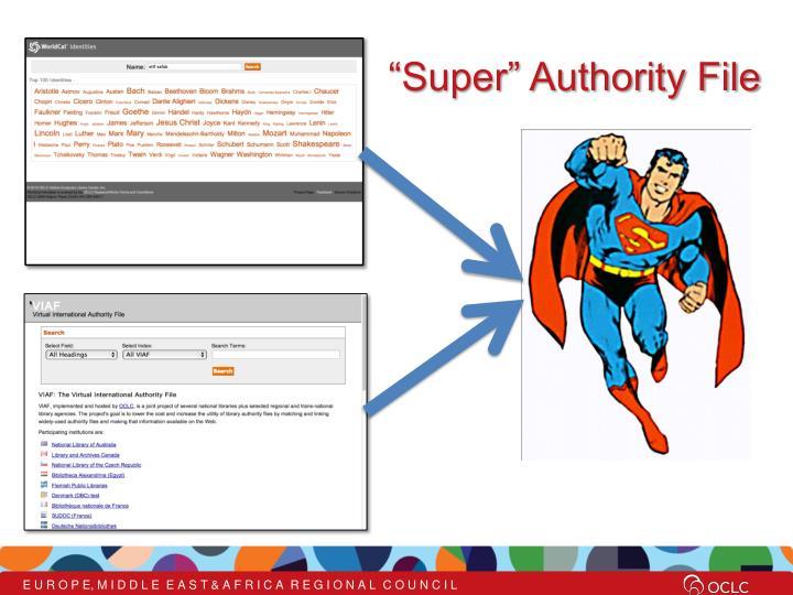 """Super"" Authority File"