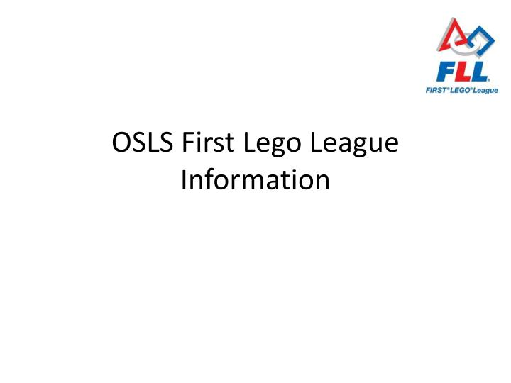 Osls first lego league information