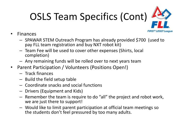 OSLS Team Specifics (Cont)
