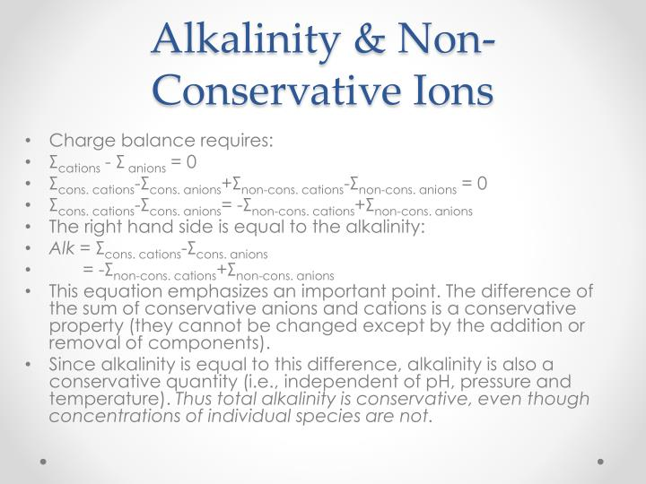 Alkalinity & Non-Conservative Ions