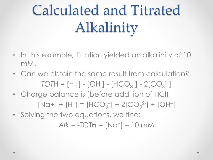 Calculated and Titrated Alkalinity