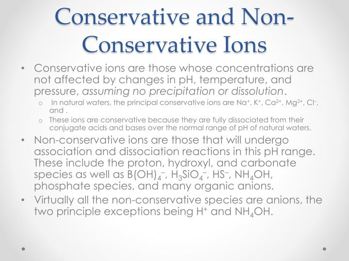 Conservative and Non-Conservative Ions