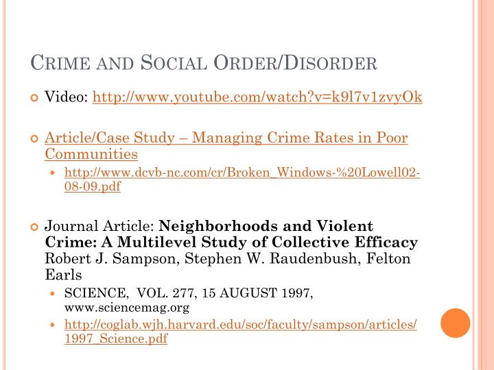 Crime and Social Order/Disorder