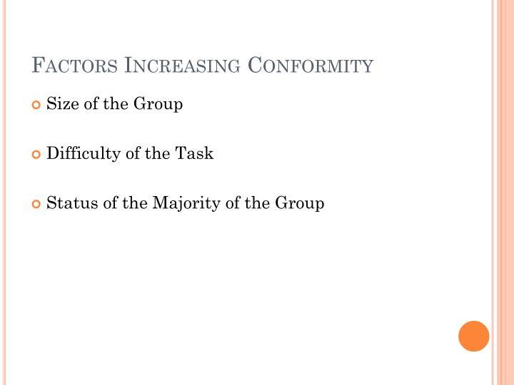 Factors Increasing Conformity