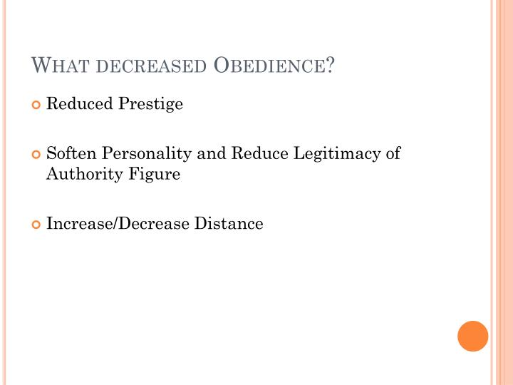 What decreased Obedience?