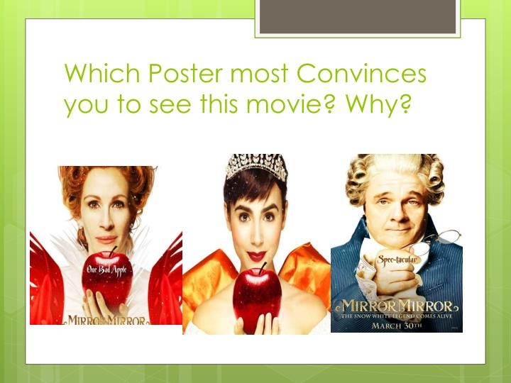 Which poster most convinces you to see this movie why