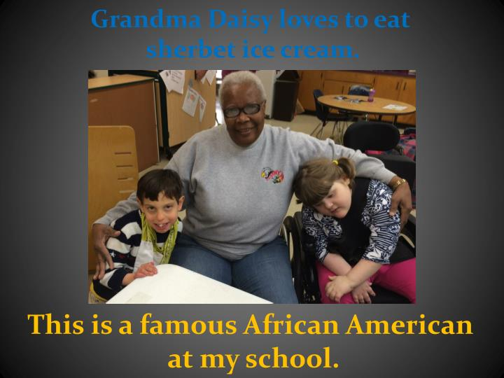 Grandma Daisy loves to eat