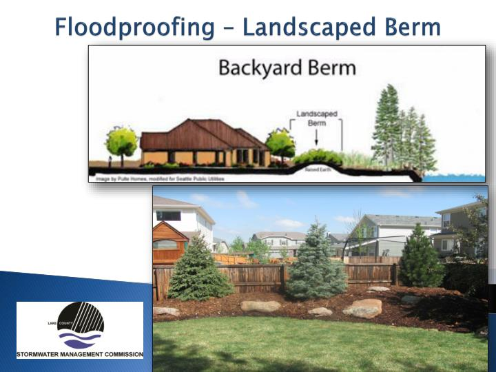 Floodproofing – Landscaped Berm
