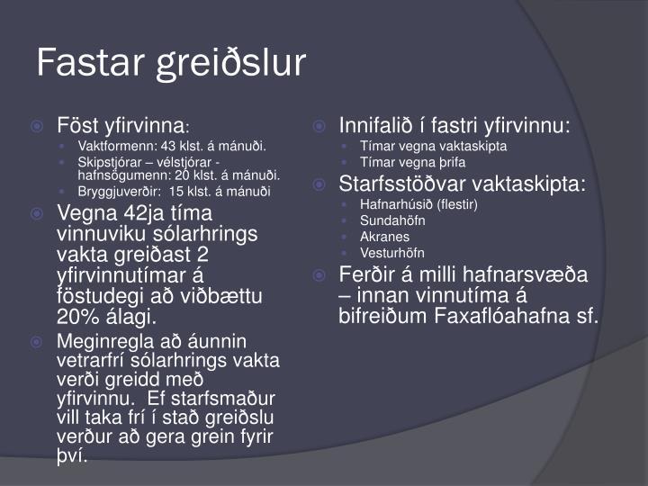 Fastar greiðslur