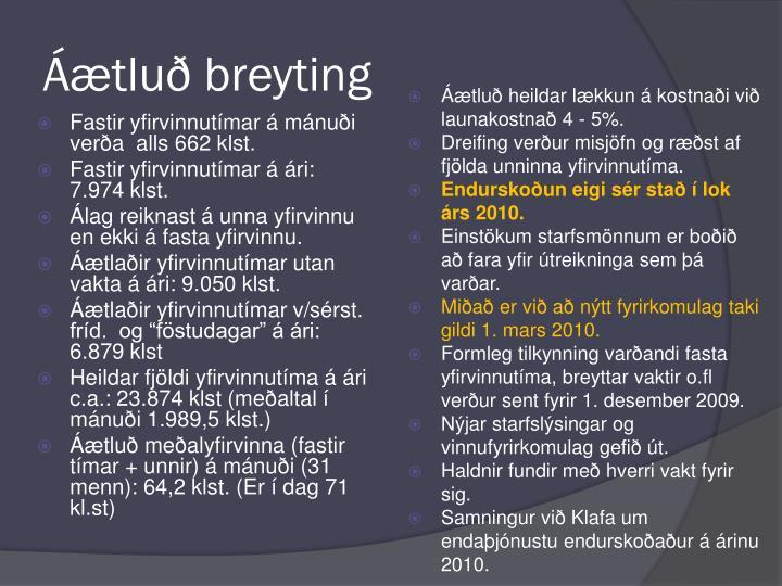 Áætluð breyting