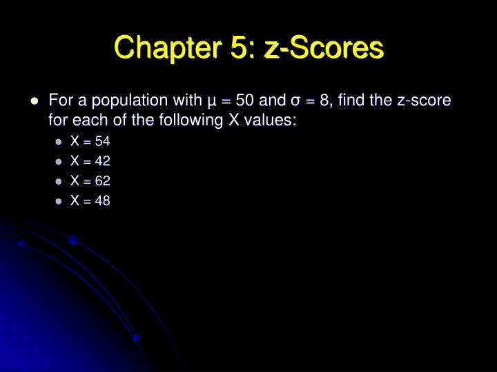 Chapter 5: z-Scores